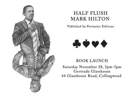 Mark Hilton Half Flush Book Launch, Melbourne