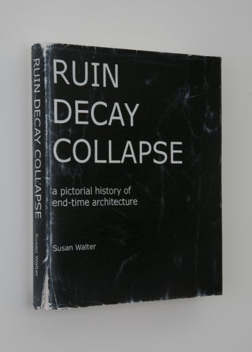 Chris Bond - Ruin Decay Collapse